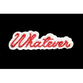 Felvarrható -Whatever- 8,5x2,5cm